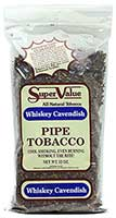 Super Value Whiskey Cavendish Pipe Tobacco 12oz Bag